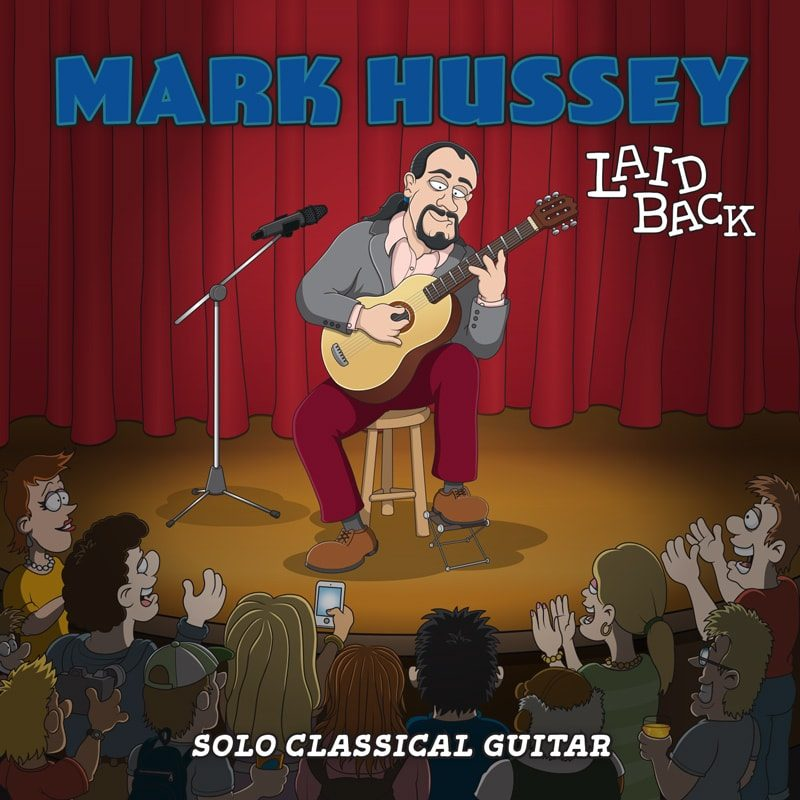 Mark Hussey Classical Guitar Album